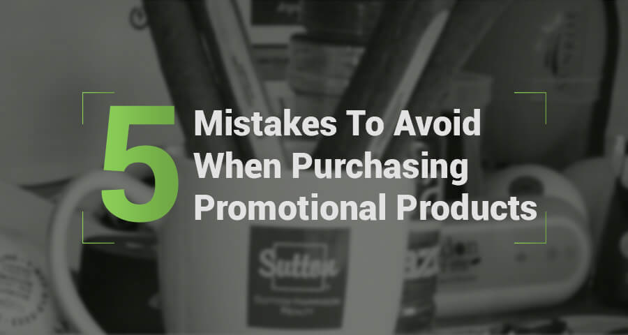 When purchasing promotional products there are some mistakes you can avoid to ensure your brand gets the maximum recognition in the most versatile manner