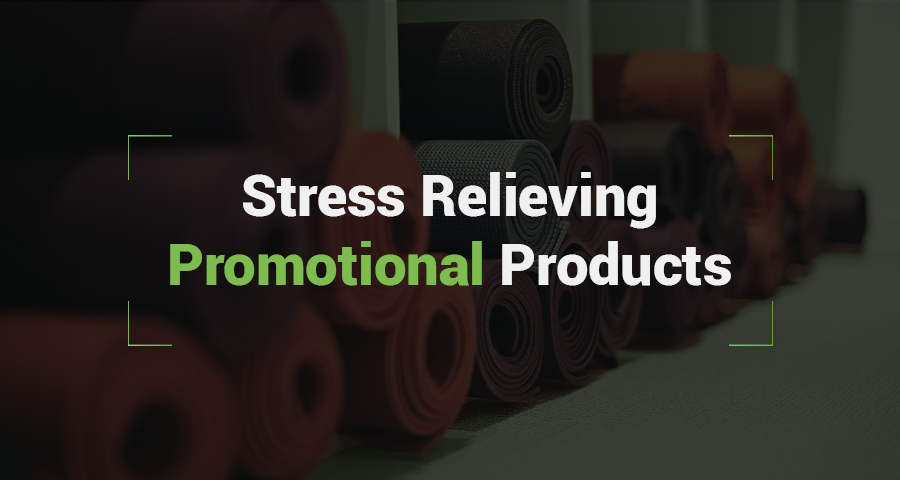 Stress relieving promotional products can benefit our mental and physical health in many positive ways